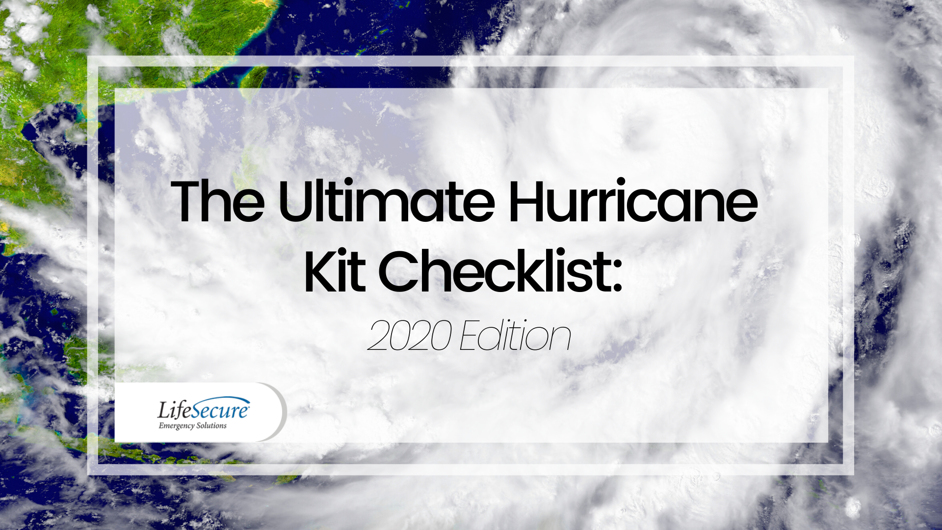The Ultimate Hurricane Kit Checklist: 2020 Edition