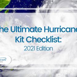 The Ultimate Hurricane Kit Checklist: 2021 Edition