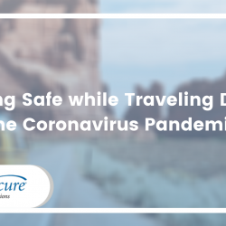 Staying Safe while Traveling During the Coronavirus Pandemic